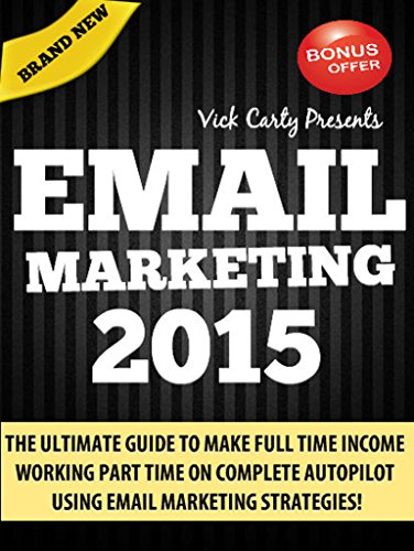 EMAIL MARKETING 2015 AUTOPILOT Affiliate ebook product image