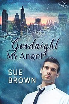 Goodnight My Angel (Angel Enterprises Book 2) by [Brown, Sue]