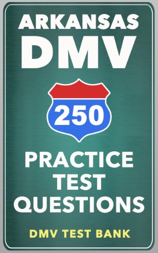 250 Arkansas DMV Practice Test Questions