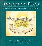 The Art of Peace, Stephen L. Fiske, 0932727832