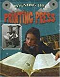 Inventing the Printing Press, Lisa Mullins, 0778728412