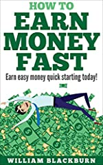 Unlock the Secrets to Earning Money Fast:               You're about to learn some easy methods and tactics to start earning money fast! Everyone needs a little extra money in today's world and with this book, there are...