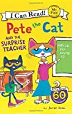 Pete the Cat and the Surprise Teacher (My First I Can Read)