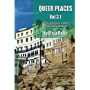 Queer Places, Vol. 3.1 (Color Edition): Retracing the Steps of LGBTQ people around the World (Queer Places Other) (Volume 1)