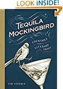 #2: Tequila Mockingbird: Cocktails with a Literary Twist