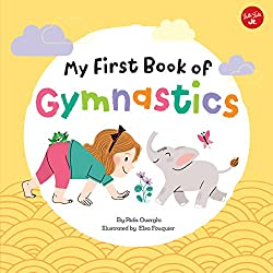 My First Book of Gymnastics: Movement Exercises for Young Children