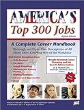 America's Top 300 Jobs, JIST Publishing Editors, 1563708795
