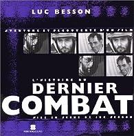 L'Histoire du Dernier combat par Luc Besson
