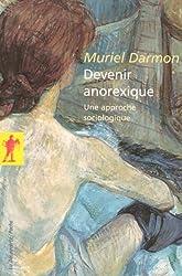 Devenir anorexique : Une approche sociologique