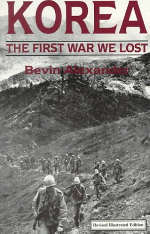 Korea: The First War We Lost (Revised)