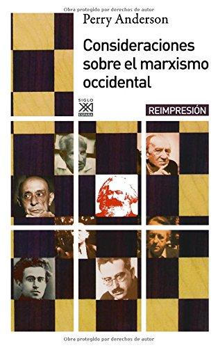 Descargar Libro Consideraciones Sobre El Marxismo Occidental Perry Anderson