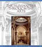 The Humanities Through the Arts, Martin, F. David and Jacobus, Lee A., 0079132189
