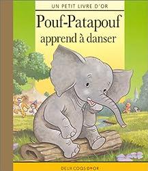 Pouf-patapouf apprend à danser