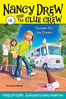 scream for ice cream nancy drew and the clue crew book 2. Black Bedroom Furniture Sets. Home Design Ideas