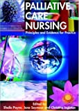img - for Palliative Care Nursing by Sheila Payne (2004-03-01) book / textbook / text book