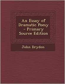 Essay on dramatic poesy