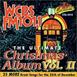WCBS-FM 101.1 - The Ultimate Christmas Album, Vol.II