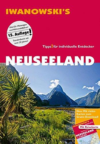 Neuseeland - Reiseführer von Iwanowski: Individualreiseführer