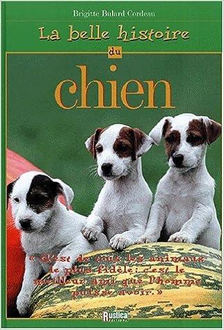 En ligne téléchargement gratuit Belle histoire du chien pdf