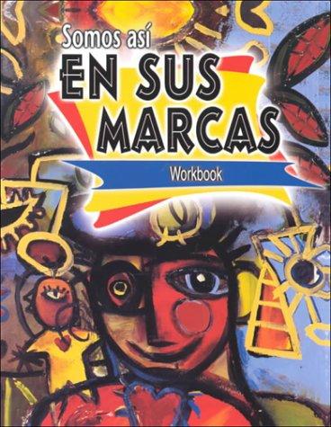 Read Online Somos asi workbook (En Sus Marcas) pdf epub
