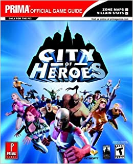 City of heroes (prima's official strategy guide): inc. Imgs.