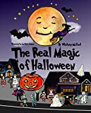The Real Magic of Halloween