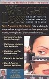 Weight Loss : An Alternative Medicine Definitive Guide