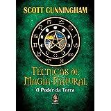 Técnicas de magia natural: O poder da Terra