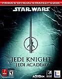 Star Wars Jedi Knight: Jedi Academy: Prima's Official Strategy Guide (Prima's Official Strategy Guides)