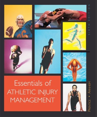 Essentials of Athletic Injury Management Hardcover Version with PowerWeb/OLC Bind-in Card & eSims