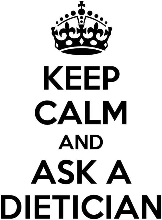 PressFans - Keep Calm and Ask A Dietician Career Car Laptop Wall Sticker