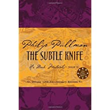 The Subtle Knife, Deluxe 10th Anniversary Edition (His Dark Materials, Book 2)(Rough-cut)