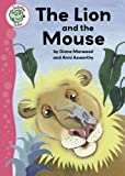 The Lion and the Mouse (Tadpoles Tales)