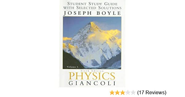 Amazon physics student study guide with selected solutions vol amazon physics student study guide with selected solutions vol 1 6th edition 9780130352392 joe boyle douglas c giancoli books fandeluxe Image collections