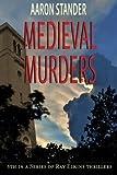 Medieval Murders, Aaron Stander, 1463670982