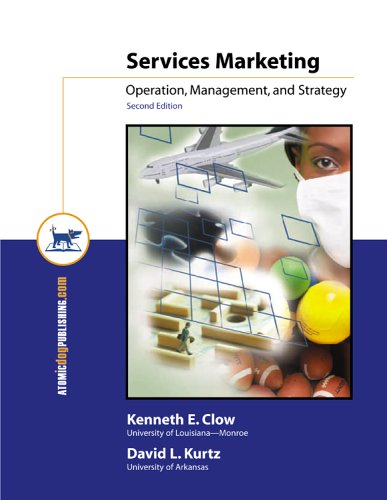 Services Marketing: Operation, Management, and Strategy