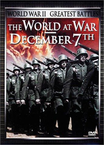 The World at War - December 7th