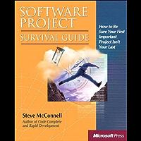 Software Project Survival Guide: Softw Project Surv Gde_p1 (Developer Best Practices)