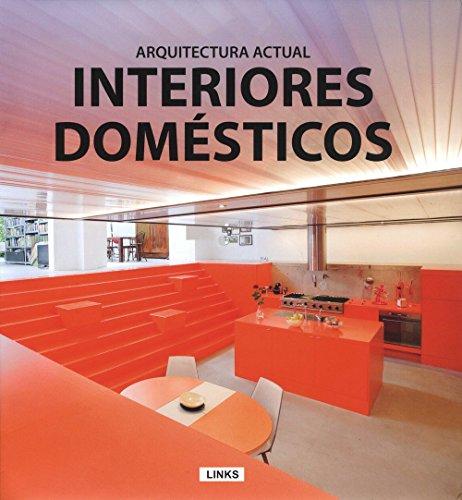 Descargar Libro Interiores Domésticos. Arquitectura Actual Links