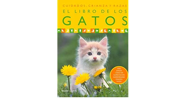 El libro de los gatos/The Book of Cats (Spanish Edition): Paddy Cutts: 9788425336966: Amazon.com: Books
