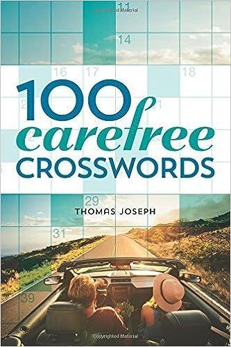 100 Carefree Crosswords by Thomas Joseph (2016-04-05)