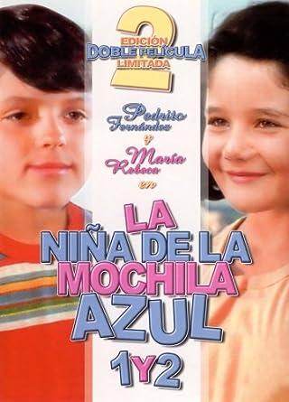 Amazon.com: la nina de la mochila azul 1 y 2: Pedrito Fernandez, Maria Rebeca: Movies & TV