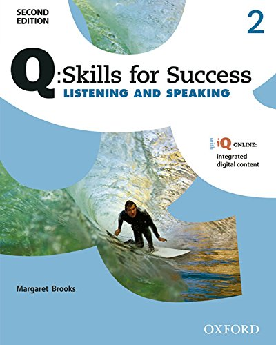 Q: Skills for Success Listening and Speaking, Level 2 (Q Skills for Success, Level 2)