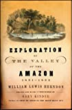 Exploration of the Valley of the Amazon, William Lewis Herndon, 0802137040