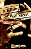 A Killing on Wall Street, Derrick Niederman, 047137458X