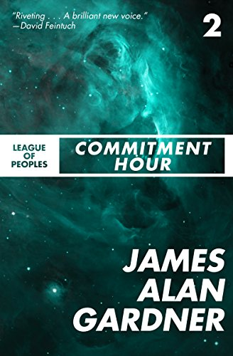 Commitment Hour (League of Peoples Book 2)