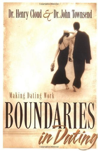 Download Boundaries in Dating: Making Dating Work By Henry Cloud, John Townsend pdf epub