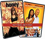 Honey & Deliver Us From Eva