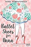Ballet Shoes for Anna: Collins Modern Classics (Essential Modern Classics)