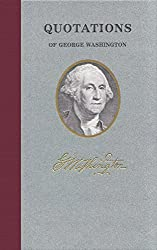 'Quotations of George Washington (Great American Quote Books)' from the web at 'https://images-na.ssl-images-amazon.com/images/I/512KYOnTQ5L._UY250_.jpg'